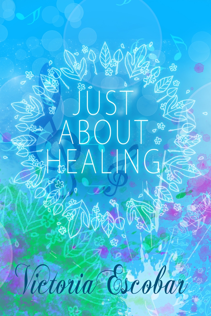 Just about healing - Victoria Escobar3
